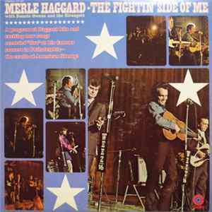 Merle Haggard With Bonnie Owens And The Strangers - The Fightin' Side Of Me Album