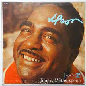 Jimmy Witherspoon - 'Spoon Album