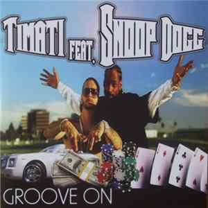 Timati Feat. Snoop Dogg - Groove On Album
