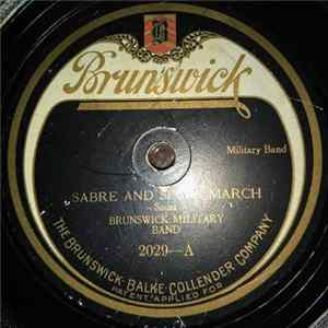 Brunswick Military Band - Sabre And Spurs March / Up The Street March Album