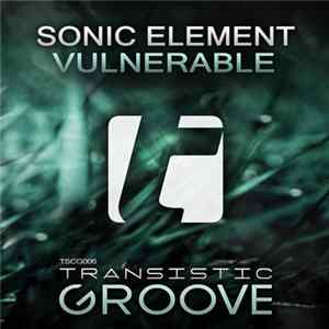 Sonic Element - Vulnerable Album