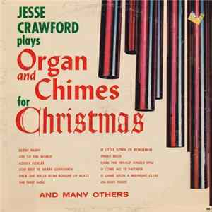Jesse Crawford - Jesse Crawford Plays Organ And Chimes For Christmas Album