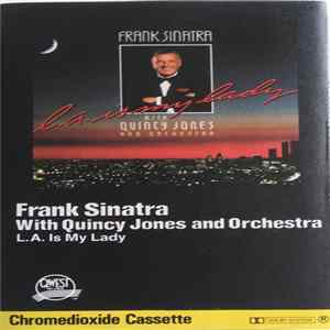 Frank Sinatra With Quincy Jones And Orchestra - L.A. Is My Lady Album
