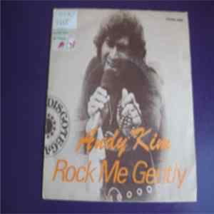 Andy Kim - Rock Me Gently Album