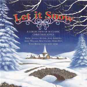 Various - Let It Snow - A Collection Of 16 Classic Christmas Songs Album
