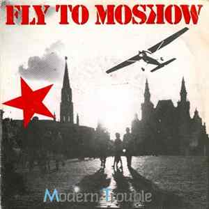 Modern Trouble - Fly To Moscow Album